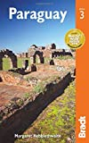 Paraguay (Bradt Travel Guide)