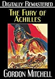 The Fury of Achilles - Digitally Remastered