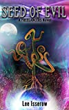 Seed of Evil (The Freelancers Book 7)