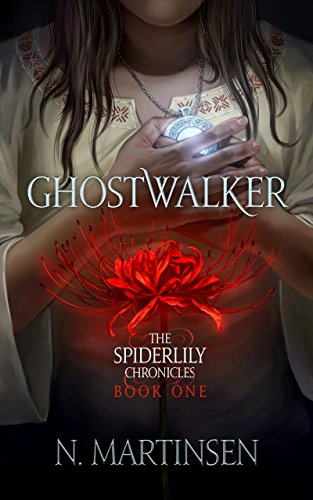 Ghostwalker (The Spiderlily Chronicles Book 1)