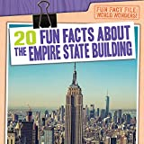 20 Fun Facts about the Empire State Building (Fun Fact File: World Wonders!)