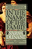 #6: In the Name of the Family: A Novel