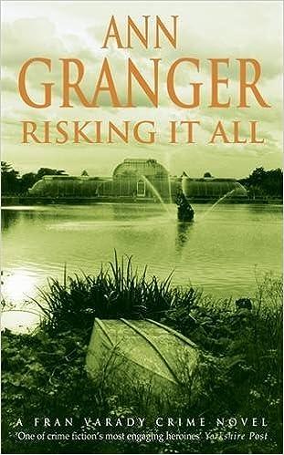 Risking it All (A Fran Varady Crime novel) by Ann Granger (2002-03-04)