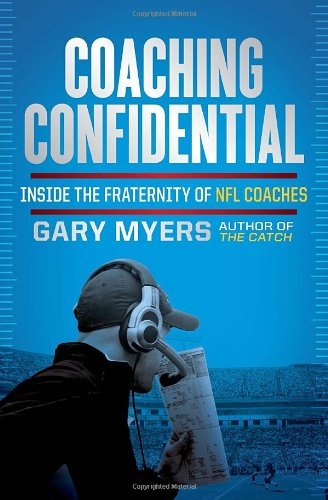 Download Coaching Confidential: Inside the Fraternity of NFL Coaches ebook
