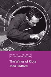 The Wines of Rioja (MItchell Beazley Classic Wine Library) (English Edition)