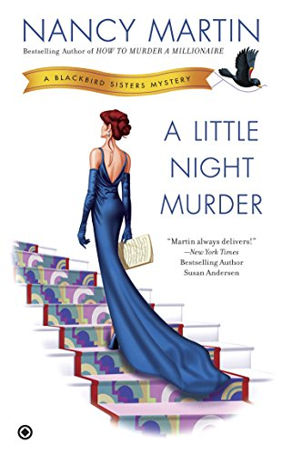A Little Night Murder (The Blackbird Sisters Mystery Series Book 10)