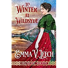 To Winter at Wildsyde (Girls Who Dare Book 7)