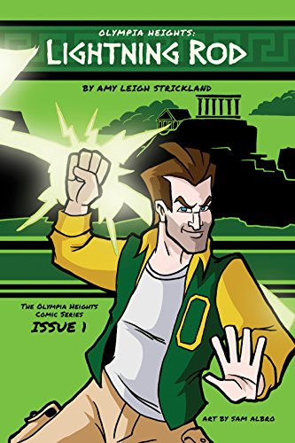 Olympia Heights: Lightning Rod (The Olympia Heights Comic Book 1)