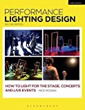 Performance Lighting Design: How to Light for the Stage, Concerts and Live Events (Backstage) (Hardcover) [Pre-order 19-04-2018]