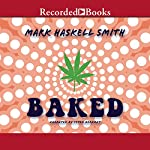 Baked | Mark Haskell Smith