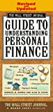 img - for WALL STREET JOURNAL GUIDE TO UNDERSTANDING PERSONAL FINANCE: Revised and Updated book / textbook / text book