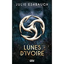 Lunes d'ivoire - tome 01 (French Edition)