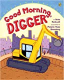 Good Morning, Digger, Anne F. Rockwell, 0142408239