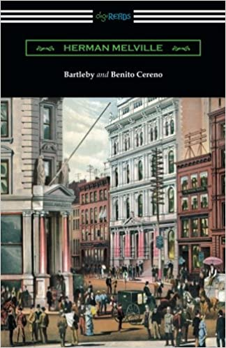 com bartleby and benito cereno herman  com bartleby and benito cereno 9781420956191 herman melville books