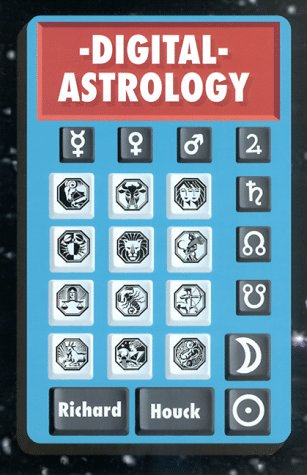 Book cover from Digital Astrology by Richard Houck
