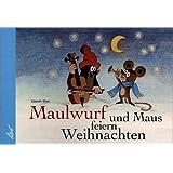 Maulwurf und Maus feiern Weihnachten