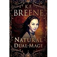 Natural Dual-Mage (Magical Mayhem Book 3)