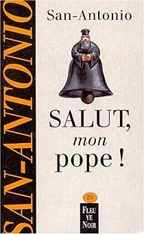Salut mon pope par Dard