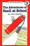 The Adventures of Snail at School, John Stadler, 0064442020