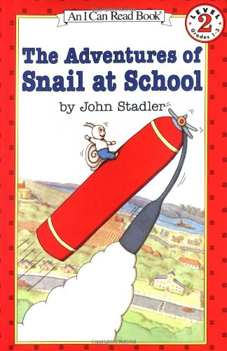 The Adventures of Snail at School (I Can Read Level 2)