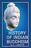 History of Indian Buddhism. (Publications de l'Institut Orientaliste de Louvain)