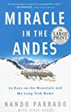 Miracle in the Andes: 72 Days on the Mountain and My Long Trek Home (Random House Large Print)