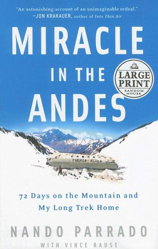 Download Miracle in the Andes: 72 Days on the Mountain and My Long Trek Home (Random House Large Print) pdf epub
