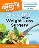 The Complete Idiot's Guide to Eating Well After Weight Losssurgery, Books Central