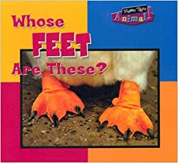 Whose Feet Are These? (Name That Animal!)