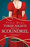 Front cover for the book Three Nights with a Scoundrel by Tessa Dare