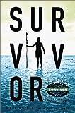 Survivor, Mark Burnett and Martin Dugard, 1575001438