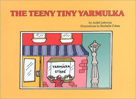 The Teeny Tiny Yarmulka