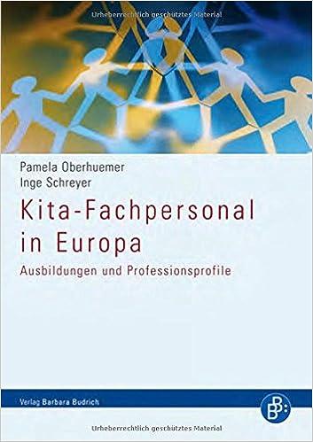 Kita Fachpersonal In Europa Ausbildungen Und Professionsprofile