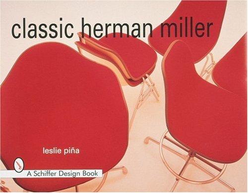 Classic Herman Miller (Schiffer Design Books)