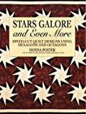 img - for Stars Galore and Even More: Speed-Cut Designs Using Hexagons and Octagons (Contemporary Quilting) book / textbook / text book