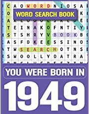 Word Search Book: You Were Born In 1949: Word Searches to Boost Your Brainpower-Exciting & Challenging Word Search Puzzle Book for Seniors Adults and More (Large Print Puzzle Book)