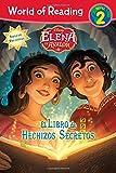 World of Reading: Elena of Avalor El Libro de Hechizos Secretos: Level 2 (Disney Elena of Avalor: World of Reading, Nivel 2)