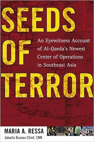 Seeds of Terror: An Eyewitness Account of Al-Qaedas Newest ...