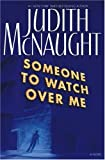 Someone to Watch over Me, Judith McNaught, 0671525751