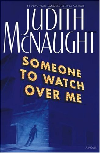 Someone to Watch Over Me : A Novel (Add Me Fast)