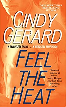 Feel the Heat (Black Ops Book 4) by [Gerard, Cindy]