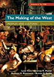img - for The Making of the West, Volume 1: To 1750: People and Cultures book / textbook / text book