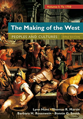The Making of the West, Volume 1...
