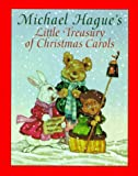 Michael Hague's Little Treasury of Christmas Carols, Michael Hague, 1578660017