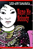 img - for Name Me Nobody book / textbook / text book