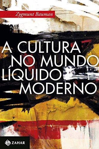 A cultura no mundo líquido moderno (Portuguese Edition ...