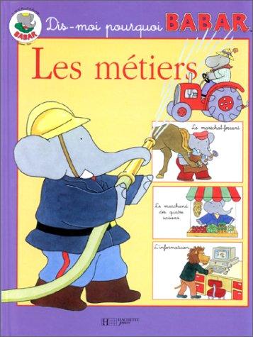 Les métiers Album – 21 avril 1999 Isabelle Fougère Hachette 2012239056 NL9782012239050
