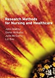 img - for Research Methods for Nursing and Healthcare book / textbook / text book