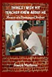 Things I Wish My Teacher Knew About Me: Memoir of a Disengaged Student