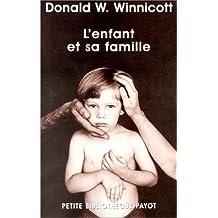 Enfant et sa famille (L') [nouvelle édition]: Premières relations (Les)